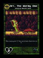 Orr, The Wormy One - Custom Card