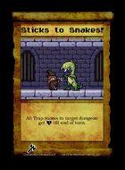 Sticks To Snakes! - Custom Card