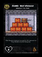 Bomb Warehouse - Custom Card
