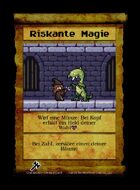 Riskante Magie - Custom Card