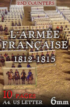 "French Army 1812-1815 (""6mm""). 2,5d Modular Wargames System"