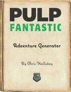Pulp Fantastic Adventure Generator