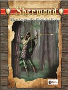 Sherwood: The Legend of Robin Hood (Swords & Wizardry  Edition)