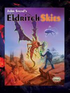 Eldritch Skies (Savage Worlds Edition) - mobi version