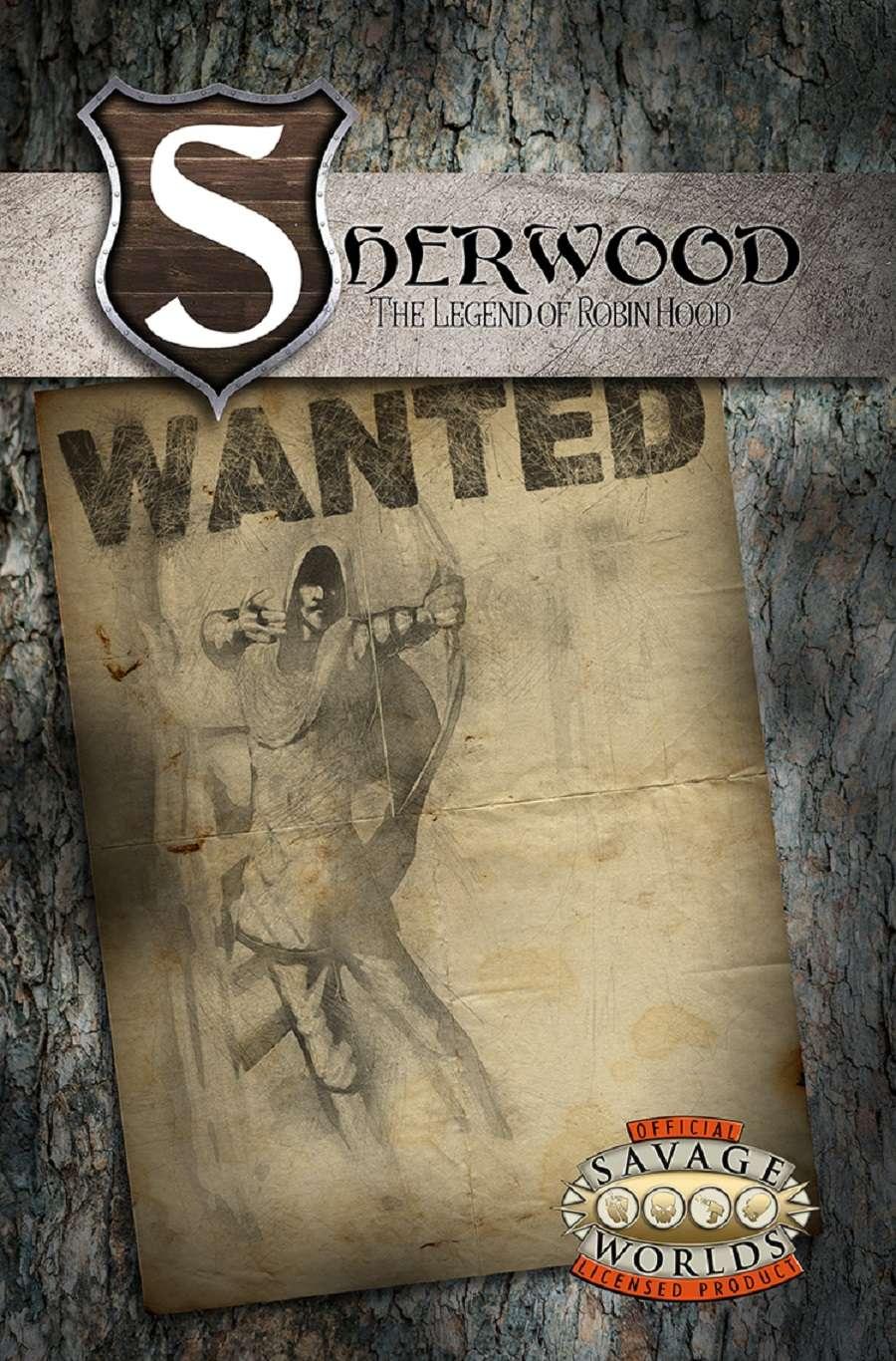 Sherwood: The Legend of Robin Hood :Savage Worlds - Battlefield Press News