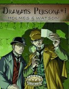 Dramatis Persona #1: Holmes & Watson (Savage Worlds Swade)