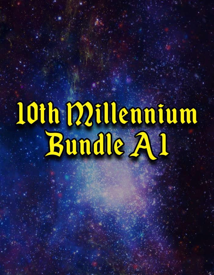 10th Millennium Bundle A1 [BUNDLE]