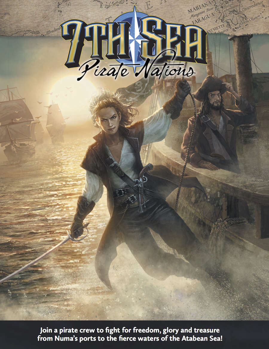 Pirate Nations: 7th Sea RPG -  John Wick Presents