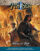 7th Sea: Nations of Théah, Volume 2