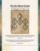 The Six Silent Circles