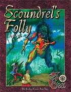 7th Sea Adventures: Scoundrel's Folly