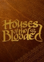 Houses of the Blooded