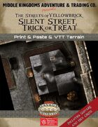 The Streets of Yellowbrick: Silent Street, Trick or Treat