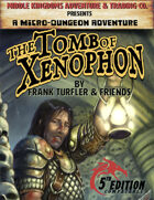 The Tomb of Xenophon: Micro-Dungeon Adventure (5e)