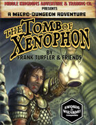 The Tomb of Xenophon: Micro-Dungeon Adventure (Swords & Wizardry)