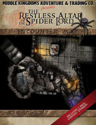 Encounter Map -  The Restless Altar of the Spider Lord
