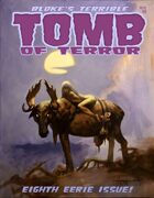 Bloke's Terrible Tomb Of Terror #8