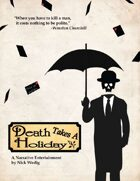 Death Takes a Holiday (Alternate version)