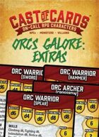Cast of Cards: Orcs Galore Extras (Fantasy)