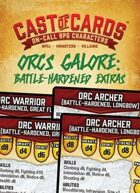 Cast of Cards: Orcs Galore: Battle-Hardened Extras (Fantasy)