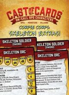Cast of Cards: Corpse Corps: Skeleton Extras (Fantasy)