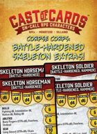 Cast of Cards: Corpse Corps: Battle-Hardened Skeleton Extras (Fantasy)
