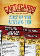 Cast of Cards: Cult of the Living Ice (Fantasy)