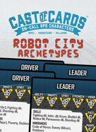 Cast of Cards: Robot City Archetypes (Sci Fi)