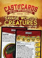 Cast of Cards: Savage Worlds Creatures (Arcane)
