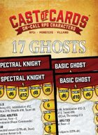Cast of Cards: 17 Ghosts (Fantasy)