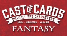 Cast of Cards: Fantasy
