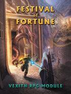Vexith RPG: Festival of Fortune Module