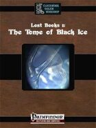 Lost Books: The Tome of Black Ice