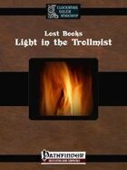 Lost Books: Light in the Trollmist