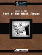 Lost Books: Book of the Black Tongue
