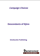 Campaign Choices: Descendants of Djinn