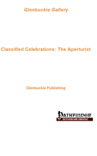 Classified Celebrations: The Aperturist