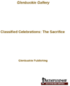 Classified Celebrations: The Sacrifice