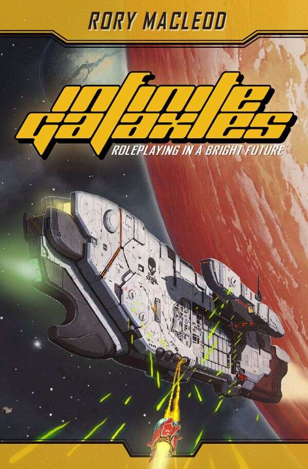 Infinite Galaxies Core Rules - Grendel's Vault Productions
