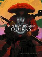 Non-Player Cards: Quirks