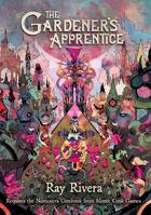 The Gardener's Apprentice