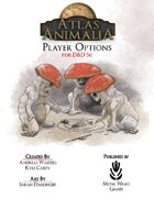 Atlas Animalia: Player Options for D&D 5e