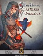 Baby Bestiary: Caretaker Warlock (5e)