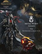 Metal Weave Games: The Systemless Collection [BUNDLE]