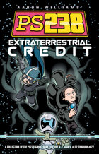Ps238 Volume 5: Extraterrestrial Credit