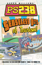 Ps238 Volume 6: Senseless Acts of Tourism!