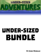 Under-sized Adventures Under-sized Bundle 1 [BUNDLE]