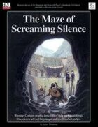 MonkeyGod Presents: The Maze of Screaming Silence