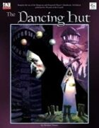 MonkeyGod Presents: The Dancing Hut