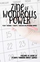 Zine of Wondrous Power - Issue 01